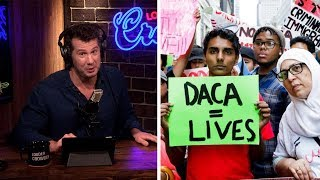 DACA EXPLAINED: Trump Reversing Obama's Disaster | Louder With Crowder