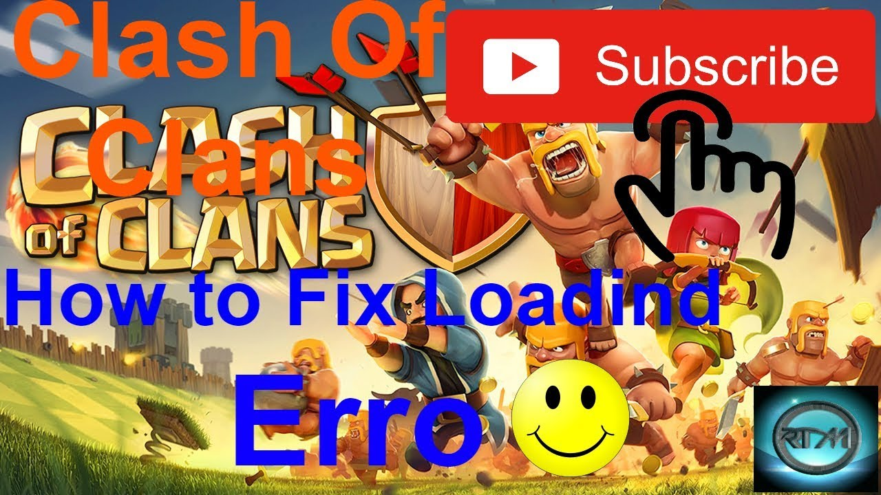 why is clash of clans not loading
