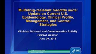 CDC COCA Call: Multidrug-resistant Candida auris traducir con subtitulos español youtube