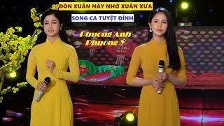 Album Nhạc Xuân Kỷ Hợi 2019 | Đón Xuân Này Nhớ Xuân Xưa - Phương Anh ft Phương Ý