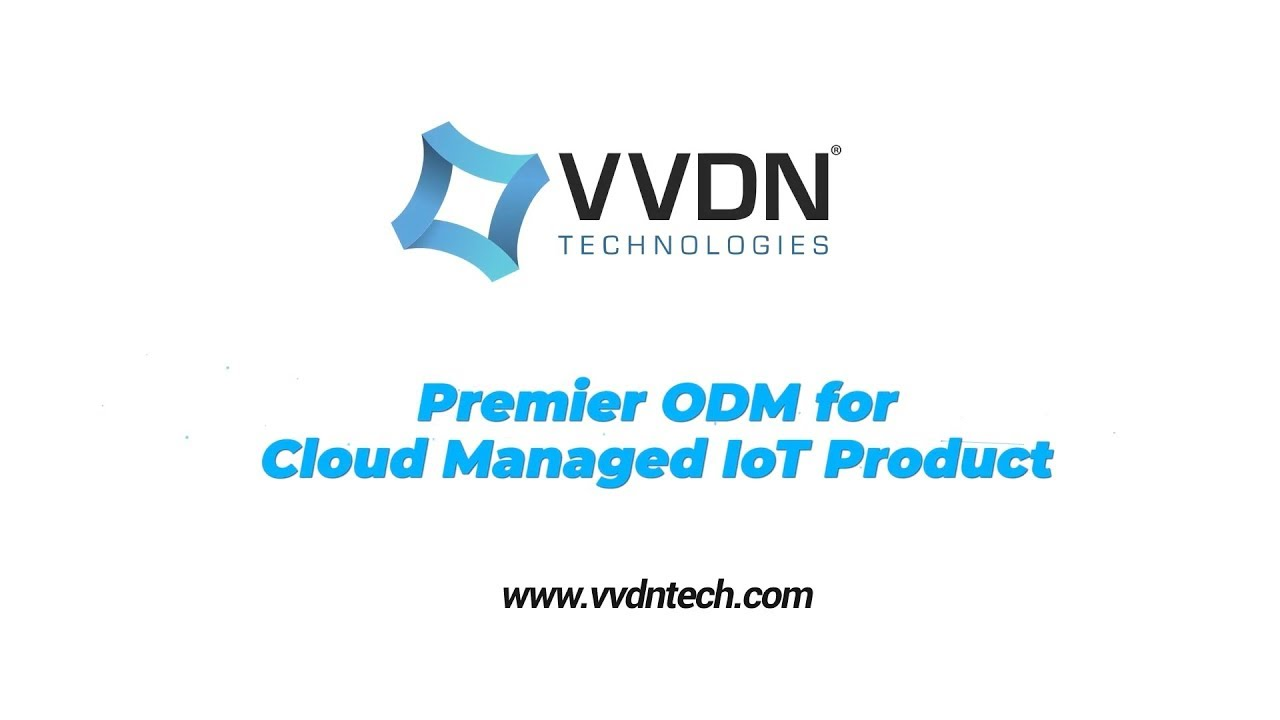 VVDN Technologies - Product Engineering | Cloud & Apps
