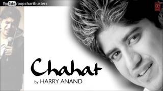 Jiski Chahat Ka Full Song - Harry Anand Chahat Album Songs