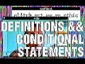 definitions && conditional statements [