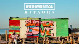 Rudimental & Rita Ora - Summer Love (Official Audio)