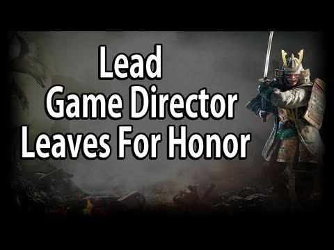 Lead Game Director Exits For Honor!! This Really Sucks...