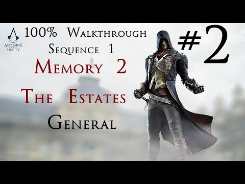 Assassin's Creed Unity - 100% Walkthrough Part 2 - Sequence 1 - Memory 2