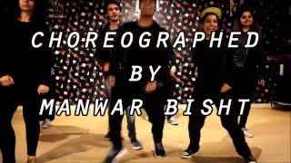 Manma Emotion Jaage| Dilwale | Choreography by Manwar Bisht @Delhi Dancing