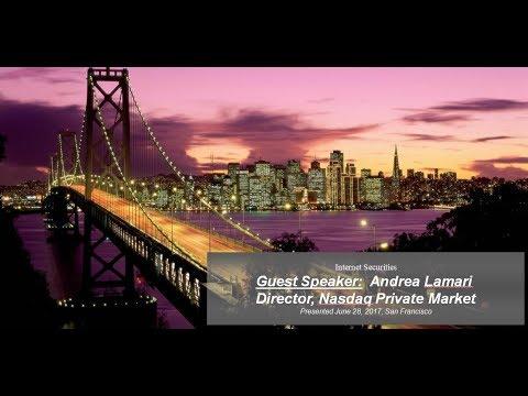 Guest Speaker: Andrea Lamari, NASDAQ Private Market