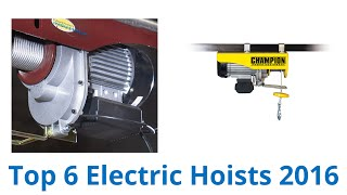 6 Best Electric Hoists 2016
