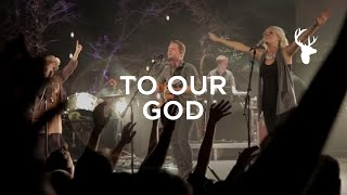 To Our God (LIVE) - Brian Johnson | For The Sake of the World