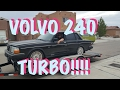 We bought a Volvo 240 Turbo!