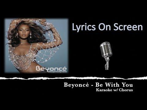 Beyoncé - Be With You (Karaoke)