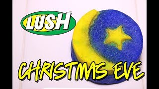 LUSH - CHRISTMAS EVE Bubble Bar 🎄 DEMO & REVIEW Christmas 2017