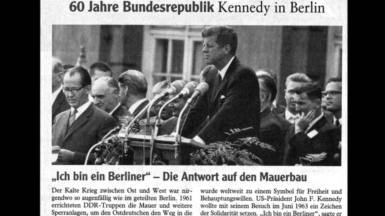 analysis ich bin ein berliner President kennedy inspires the people of west germany with a morale-boosting speech of defiance to the soviet union.