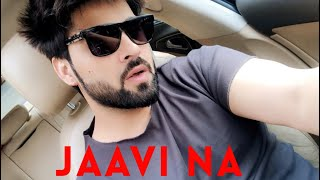 Jaavi Na - Inder Chahal | Star Boy | Mavi | Latest Romantic Punjabi Song 2020