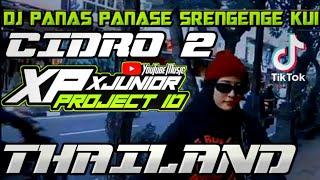 Download DJ PANAS PANASE SRENGENGE KUI VERSI THAILAND TERBARU VIRAL TIKTOK 2021    DJ CIDRO 2 THAILAND