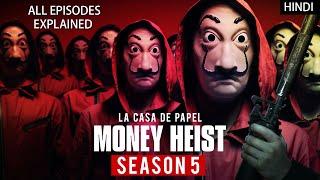 Money Heist Season 5 Explained in Hindi | Money Heist Season 5 All Episodes Explained Hindi Detailed Thumb