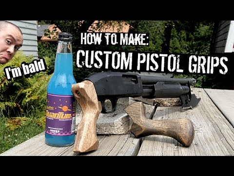 How to Make: Custom Shotgun Pistol Grips (Even if You're Bald Like Me)
