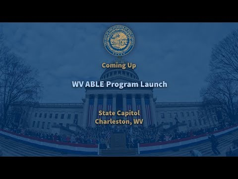 WV ABLE Program Launch