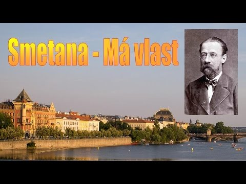 Má vlast - Bedřich Smetana (full album, seamless, incl. die Moldau, high quality audio)