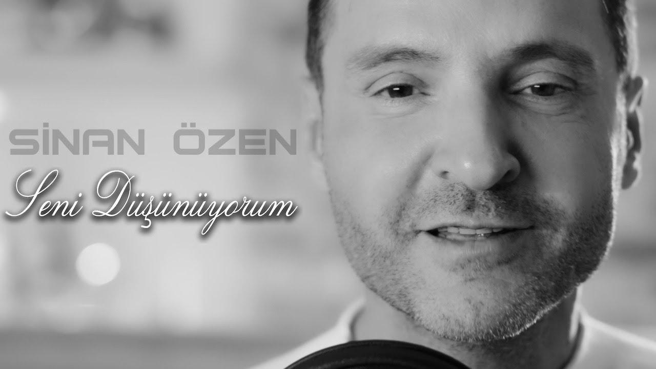 Sinan Özen - Seni Düşünüyorum (Official Video)