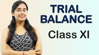 Trial Balance - Introduction (Accounts Class 11th)