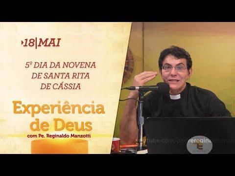 Experiência de Deus   18-05-2018   5º Dia da Novena de Santa Rita de Cássia