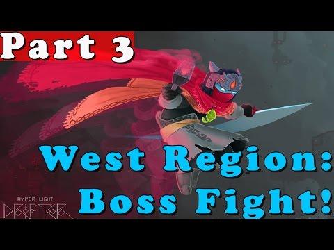 #3| Hyper Light Drifter Gameplay Walkthrough Guide | West Boss Fight | PC HD No Commentary