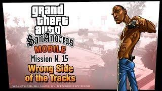 GTA San Andreas - iPad Walkthrough - Mission #15 - Wrong Side of the Tracks (HD)