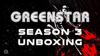 Greenstar Season 3 Unboxing