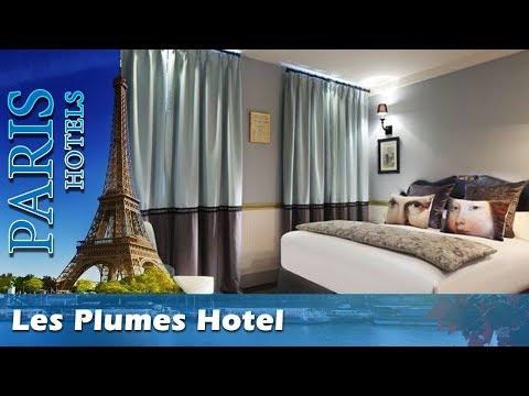 Les Plumes Hotel   Paris Hotels, France