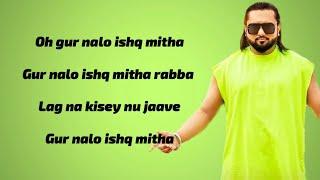 Gur Nalo Ishq Mitha Lyrics Yo Yo Honey Singh Malkit Singh The YoYo Remake