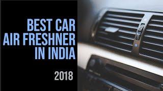 10 Best Car Air Fresheners in India [2018]