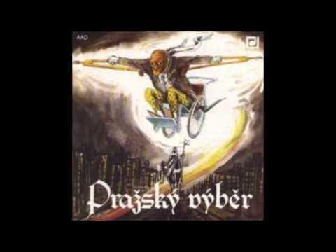 Pražský výběr - Pražský výběr (Straka v hrsti) - FULL ALBUM