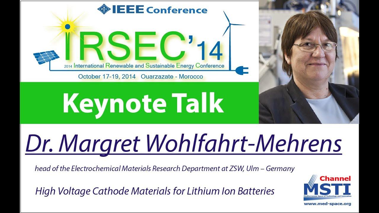 IRSEC'14 - Keynote of Dr  Margret Wohlfahrt-Mehrens, ZSW, Ulm – Germany