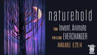 INVENT, ANIMATE - Naturehold Ft. Jesse Cash of ERRA (Official Stream)