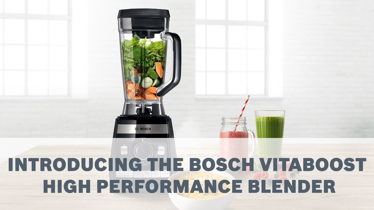 Bosch Blender Introducing The Bosch Vitaboost High Performance Blender