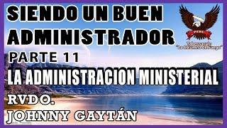 La Administración Ministerial - Dom 9.07.17