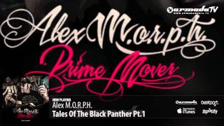 Alex M.O.R.P.H. - Tales Of The Black Panther Pt.1  (Prime Mover album preview)