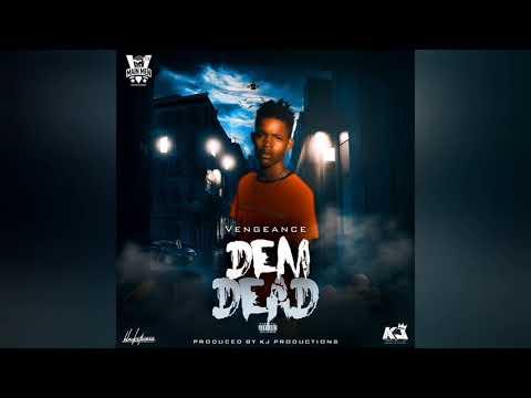 Vengeance - Dem Dead (Official Audio)