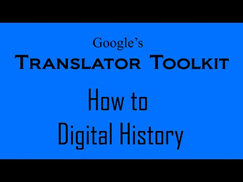 How to Digital History - Using the Google Translator Toolkit