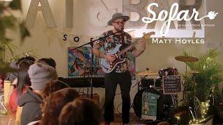 Matt Hoyles - Lord Tell Me When | Sofar Vancouver