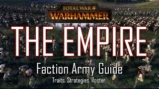 EMPIRE ARMY GUIDE! - Total War: Warhammer