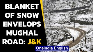 J&K: Heavy snowfall continues in Pir Panjal range, Mughal road closed since 4 days | Oneindia News