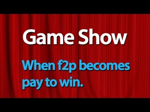 Game Show - When f2p Becomes Pay To Win