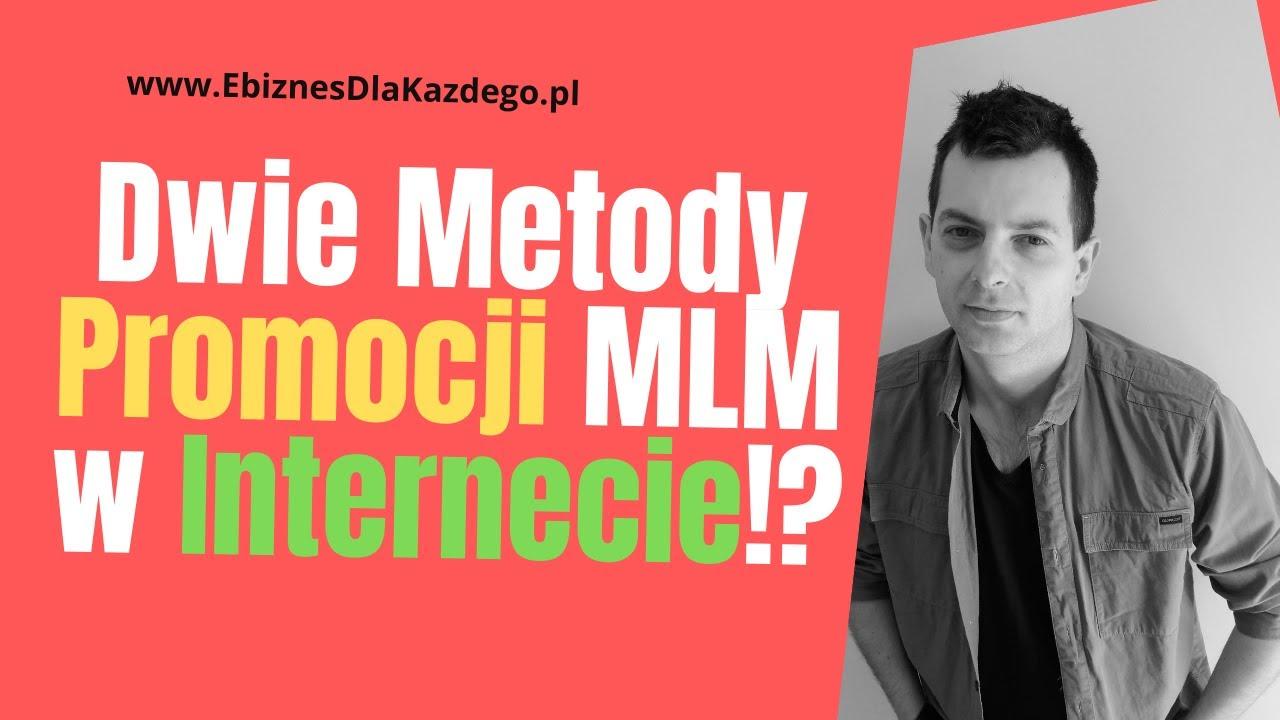 Jak Promować MLM Przez Internet?!