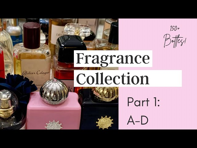 My Entire Fragrance Collection Part 1 | January 2021 | A-D