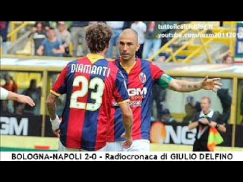 BOLOGNA-NAPOLI 2-0 – Radiocronaca di Giulio Delfino (6/5/2012) Tutto il calcio minuto per minuto