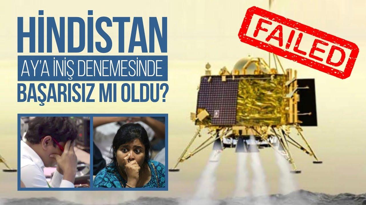Hindistan Ay'a iniş denemesinde başarısız mı oldu?