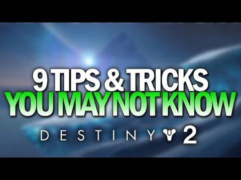 9 Tips & Tricks You May Not Know [Destiny 2]